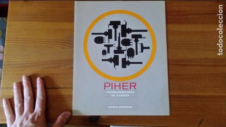 PIHER - POTENCIOMETROS DE CARBON - GAMA GENERAL (Radios, Gramófonos, Grabadoras y Otros - Catálogos, Publicidad y Libros de Radio)