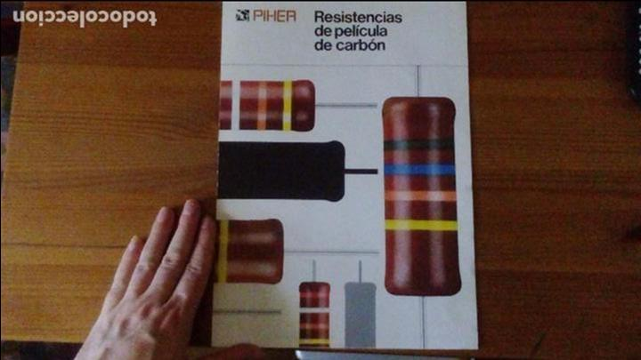PIHER - RESISTENCIAS DE PELÍCULA DE CARBÓN (Radios, Gramófonos, Grabadoras y Otros - Catálogos, Publicidad y Libros de Radio)