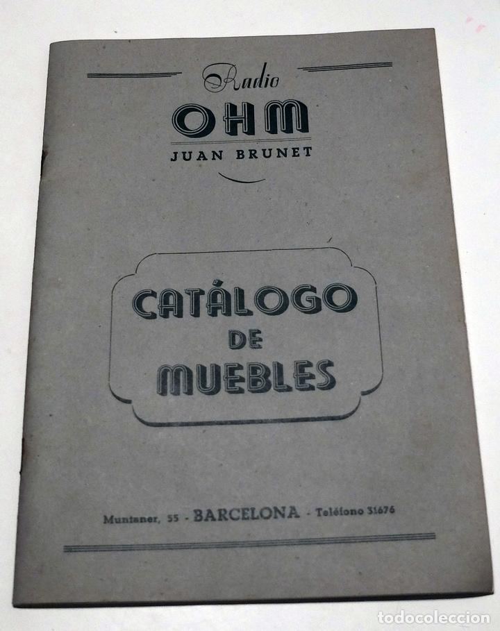 CATALOGO MUEBLES RADIO OHM BARCELONA AÑOS 1949-50. 22 PÁGINAS MÁS OTROS DOCUMENTOS (Radios, Gramófonos, Grabadoras y Otros - Catálogos, Publicidad y Libros de Radio)