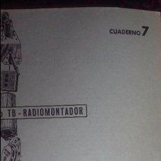 Radios antiguas: CURSO TB RADIOMONTADOR CCC CUADERNO 7. Lote 87593488