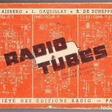 Radios antiguas - RADIO TUBES - SOCIETE DES EDITIONS RADIO - PARIS 1961 - 91063835