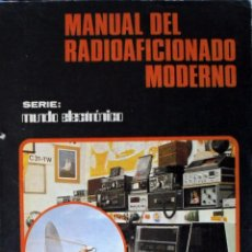 Radios antiguas: MANUAL DEL RADIOAFICIONADO MODERNO. BARCELONA 1983.. Lote 92054585