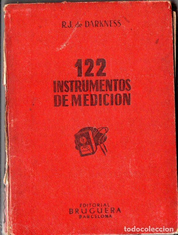 DARKNESS : 122 INSTRUMENTOS DE MEDICIÓN (BRUGUERA, 1946) (Radios, Gramófonos, Grabadoras y Otros - Catálogos, Publicidad y Libros de Radio)