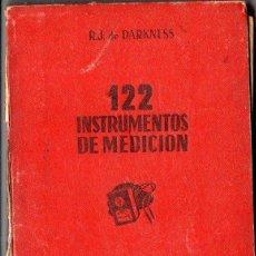 Radios antiguas: DARKNESS : 122 INSTRUMENTOS DE MEDICIÓN (BRUGUERA, 1946). Lote 92769259