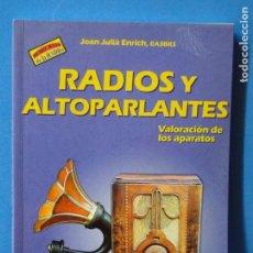 Radios antiguas - RADIOS Y ALTOPARLANTES.-- JOAN JULIÀ ENRICH, EA3BKS - 92972995
