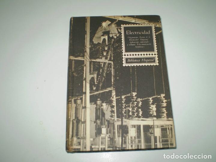ELECTRICIDAD - BIBLIOTECA HISPANIA POR JUAN MARTIN ROMERO. (Radios, Gramófonos, Grabadoras y Otros - Catálogos, Publicidad y Libros de Radio)
