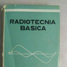 Radios antiguas: RADIOTÉCNIA BÁSICA - GARCÍA BERLANGA, FRANCISCO - PARANINFO 1969. Lote 93974790