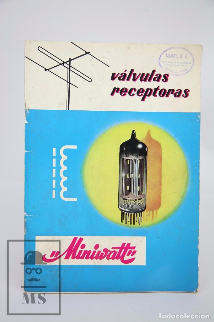 PUBLICACIÓN SOBRE VÁLVULAS RECEPTORAS PARA RADIO - MINIWATT - COPRESA, 1966 (Radios, Gramófonos, Grabadoras y Otros - Catálogos, Publicidad y Libros de Radio)
