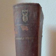 Radios antiguas: LIBRO RADIOELECTRICIDAD 1950. Lote 94254945