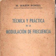 Radios antiguas: MARÍN BONELL : TEORÍA Y PRÁCTICA DE LA MODULACIÓN DE FRECUENCIA (MARCOMBO, 1958). Lote 94806559