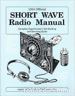 1934 OFFICIAL SHORT WAVE RADIO MANUAL (Radios, Gramófonos, Grabadoras y Otros - Catálogos, Publicidad y Libros de Radio)