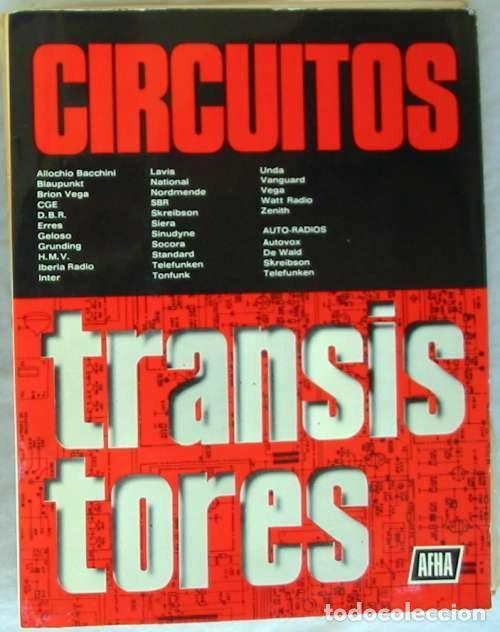 CIRCUITOS TRANSISTORES - ED. AFHA 1976 - VER INDICE Y DESCRIPCIÓN (Radios, Gramófonos, Grabadoras y Otros - Catálogos, Publicidad y Libros de Radio)