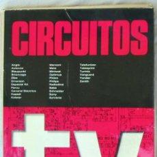 Radios antiguas: CIRCUITOS TV - ED. AFHA 1976 - VER INDICE Y DESCRIPCIÓN. Lote 95873399