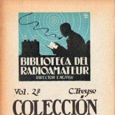 Radios antiguas: TREYSE : COLECCIÓN DE MONTAJES DE RADIO (1925). Lote 98739223
