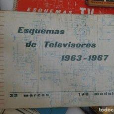 Radios antiguas: ESQUEMA REPARACION REPARADOR DE TELEVISORES 1963 1967 TELEVISIONES . Lote 99792399
