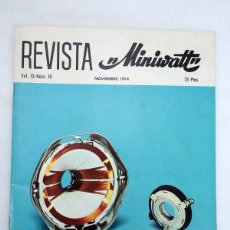 Radios antiguas - REVISTA MINIWATT VOL 13 N.º 10 RADIO AUDIO TELEVISIÓN INDUSTRIA, 1974 - 100123424