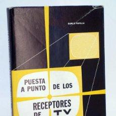 Radios antiguas: PUESTA A PUNTO DE LOS RECEPTORES DE TV (CARLO FAVILLA) REDE, 1964. Lote 100123954