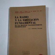 Radios antiguas: LA RADIO Y LA EDUCACIÓN EN LAS REGIONES INSUFICIENTEMENTE DESARROLLADAS. - GRENFELL WILLI. TDK318. Lote 100362839