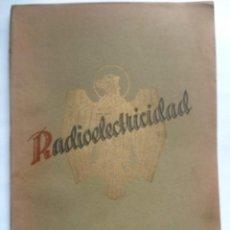 Radios antiguas: REVISTA ESPAÑOLA RADIOELECTRICIDAD NUMERO 4 - NOVIEMBRE 1938 - COMO NUEVA (VER FOTOS). Lote 101132095