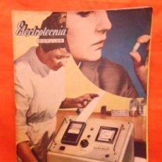 Radios antiguas: REVISTA ELECTROTECNIA POPULAR Nº 36 AÑOS 50. Lote 101322471