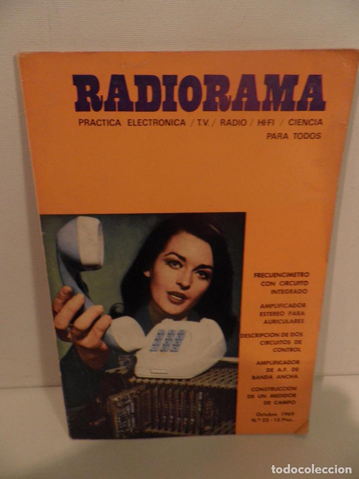 REVISTA RADIORAMA -OCTUBRE 1969 Nº 23- REVISTADE RADIO (Radios, Gramófonos, Grabadoras y Otros - Catálogos, Publicidad y Libros de Radio)