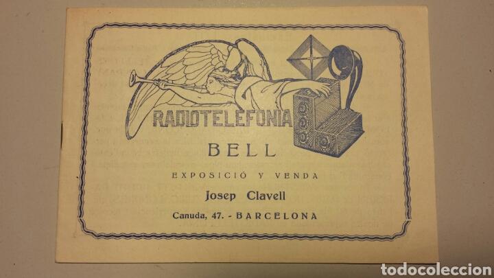 PRECIOSO CATALAGO DE RADIO GALENA Y VALVULAS BELL EN CATALAN AÑOS 20 (Radios, Gramófonos, Grabadoras y Otros - Catálogos, Publicidad y Libros de Radio)