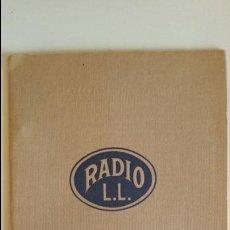 Rádios antigos: CATALOGO TARIFA 1928 RADIO L. L. EN FRANCES VALVULAS GALENA SUPERHETERODINO FOTOS FABRICA. Lote 107013499