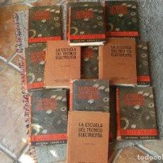 Radios antiguas: 14 LIBROS DE LA ESCUELA DEL TECNICO ELECTRICISTA-ORIGINAL AÑOS 40-RADIO DE VALVULAS-OBRA COMPLETA. Lote 110438103