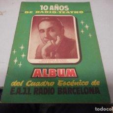 Radios antiguas: ALBUM DEL CUADRO ESCENICO RADIO BARCELONA. Lote 110731435