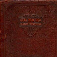 Radios antiguas: GUIA PRACTICA DEL RADIOTECNICO - LIBRO EN FORMATO CD - ( ARCHIVO PDF ) ( ENVIO 4,50 CORREO CERTIFI ). Lote 152603338