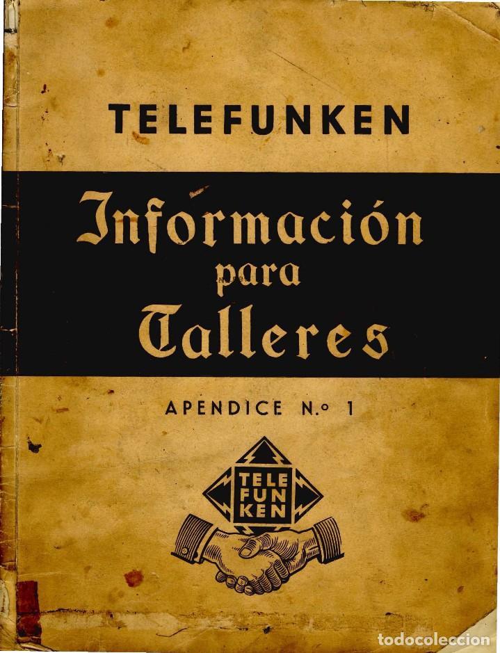 TELEFUNKEN IBERICA - INFOMACION PARA TALLERES + ANEXO EN CD ARCHIVOS PDF (Radios, Gramófonos, Grabadoras y Otros - Catálogos, Publicidad y Libros de Radio)