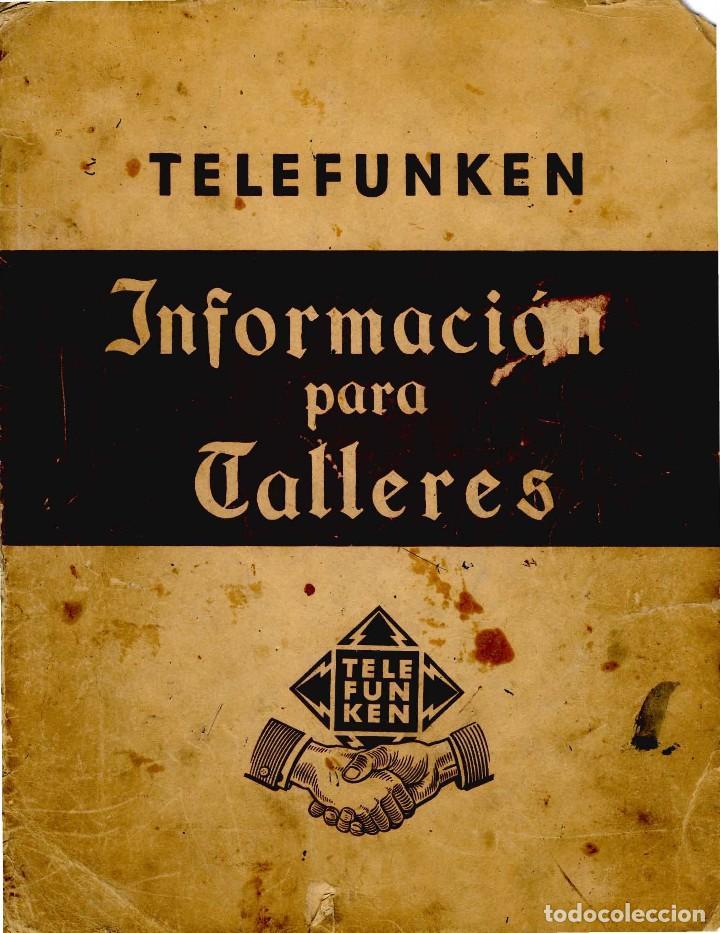 Radios antiguas: TELEFUNKEN IBERICA - INFOMACION PARA TALLERES + ANEXO EN CD ARCHIVOS PDF - Foto 4 - 236234575