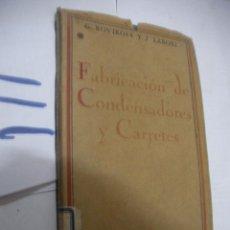 Radios antiguas: FABRICACION DE CONDENSADORES Y CARRETES. Lote 111449367