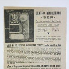 Radios antiguas: ANTIGUO DÍPTICO / FOLLETO PUBLICITARIO - CENTRO MARCONIANO SER / RADIO - INSTITUTO DEL PILAR,AÑOS 40. Lote 111883491