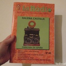 Radios antiguas: LA RADIO DE EPOCA NUMERO 88 ASOCIACION ACAR. Lote 112254775