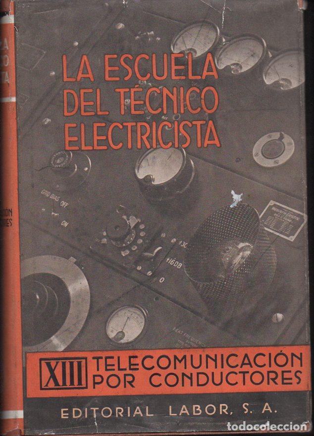 TELECOMUNICACIÓN POR CONDUCTORES (LABOR, 1956) (Radios, Gramófonos, Grabadoras y Otros - Catálogos, Publicidad y Libros de Radio)