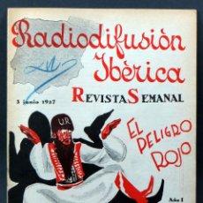 Radios antiguas: RADIODIFUSIÓN IBÉRICA Nº 4 3 JUNIO 1927 EMISORA RADIO IBÉRICA REVISTA SEMANAL RADIO. Lote 113085191