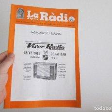 Radios antiguas: LA RADIO DE EPOCA AÑO IV PRIMERA EPOCA NUMERO 32 ASOCIACION ACAR. Lote 113567859
