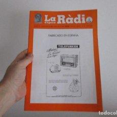 Radios antiguas: LA RADIO DE EPOCA AÑO IV PRIMERA EPOCA NUMERO 34 ASOCIACION ACAR. Lote 113657459