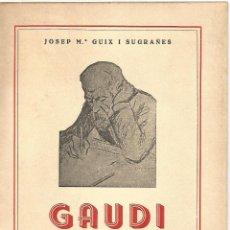 Radios antiguas: OBRA RADIOFONICA GAUDI L'ARQUITECTE DE L'EMPRENTA DIVINA I CENTENARI TORRELL DE REUS 1952. Lote 114116591
