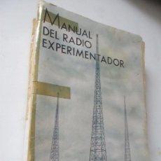 Radios antiguas: MANUAL DEL RADIO EXPERIMENTADOR, TOMO I - ING. AGUSTÍN RIU- 1935- LIBRERÍA SINTES. Lote 114196083