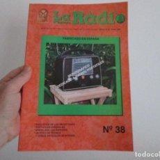 Radios antiguas: LA RADIO DE EPOCA NUMERO 38 ASOCIACION ACAR. Lote 114372103