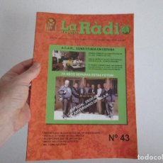 Radios antiguas: LA RADIO DE EPOCA NUMERO 43 ASOCIACION ACAR. Lote 114598219