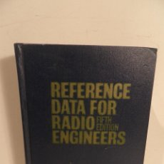 Radios antiguas: REFERENCE DATA FOR RADIO ENGINEERS , FIFTH EDITION, 1970. Lote 115042115