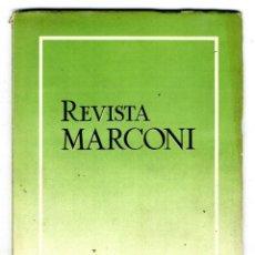 Radios antiguas: MARCONI ESPAÑOLA REVISTA EDITADA POR LA FABRICA AÑO III Nº 9 ABRIL 1949. Lote 116119815
