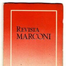 Radios antiguas: MARCONI ESPAÑOLA REVISTA EDITADA POR LA FABRICA AÑO III Nº 10 JULIO 1949. Lote 116335143