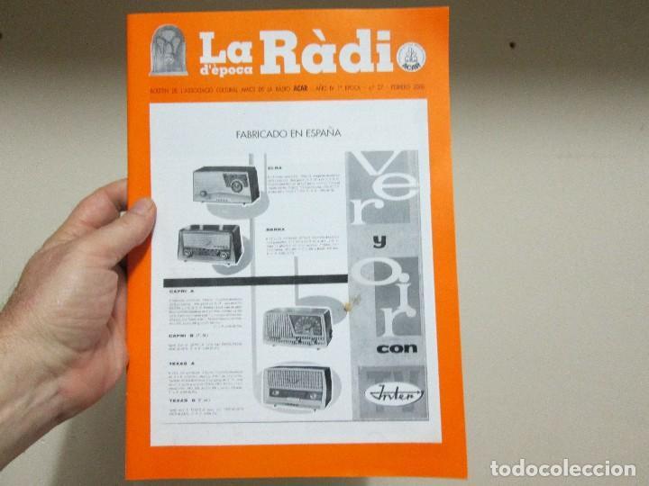 LA RADIO DE EPOCA PRIMERA EPOCA NUMERO 27 ASOCIACION ACAR (Radios, Gramófonos, Grabadoras y Otros - Catálogos, Publicidad y Libros de Radio)