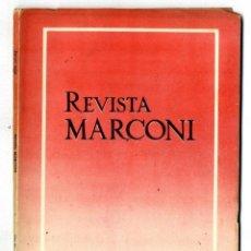 Radios antiguas: MARCONI ESPAÑOLA REVISTA EDITADA POR LA FABRICA AÑO IV Nº 14 JULIO 1950. Lote 116373647