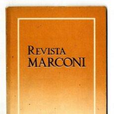 Radios antiguas: MARCONI ESPAÑOLA REVISTA EDITADA POR LA FABRICA AÑO I Nº 3 ENERO 1947. Lote 116376167