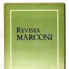 Radios antiguas: MARCONI ESPAÑOLA REVISTA EDITADA POR LA FABRICA AÑO II Nº 5 ABRIL 1948. Lote 116429471
